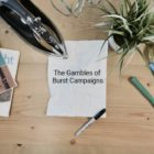 Gambles of Marketing Burst Campaigns vers 1